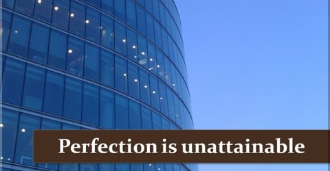 02-Perfection-is-unattainable